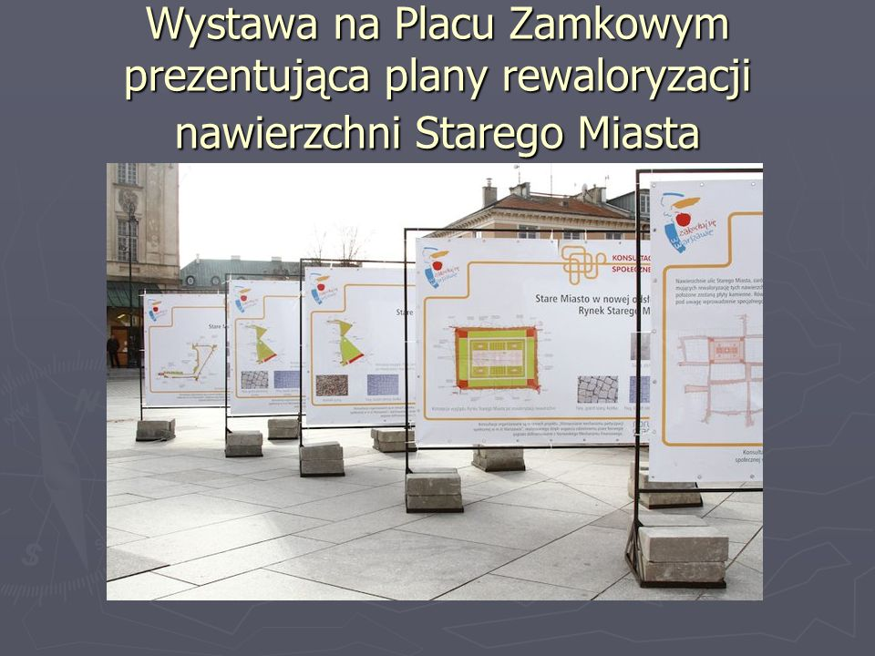 Wystawa na Placu Zamkowym prezentująca plany rewaloryzacji nawierzchni Starego Miasta