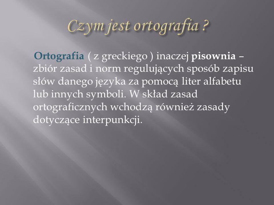 Czym jest ortografia
