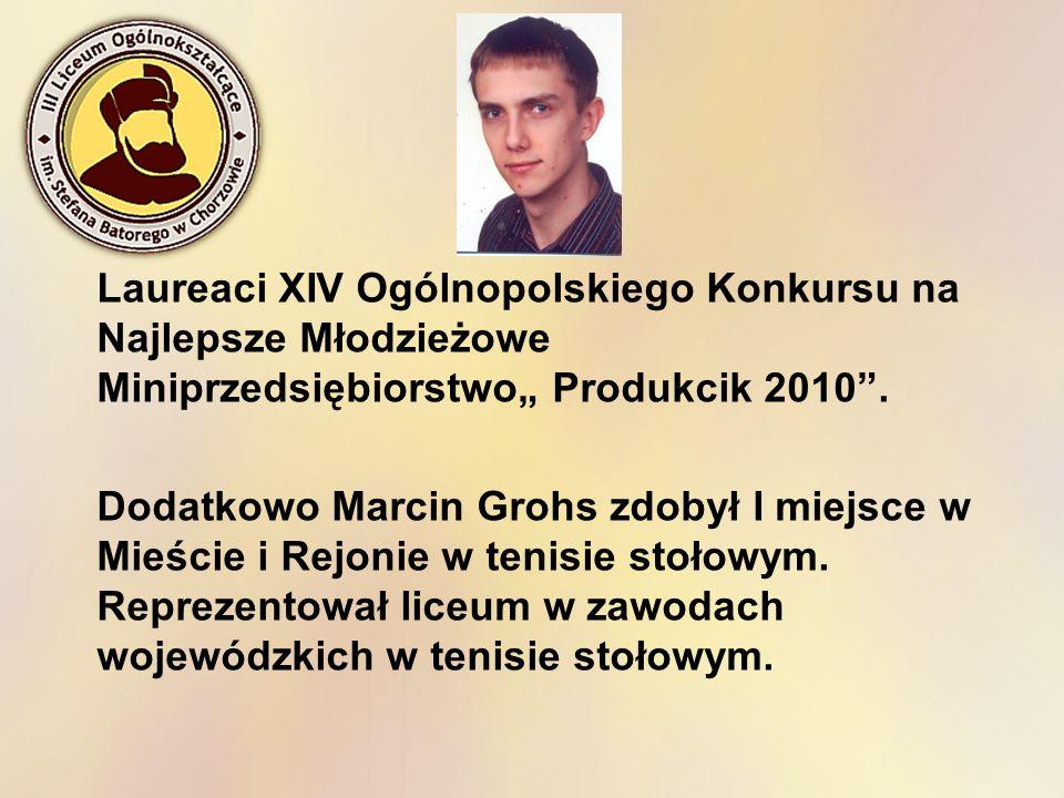 """Laureaci XIV Ogólnopolskiego Konkursu na Najlepsze Młodzieżowe Miniprzedsiębiorstwo"""" Produkcik 2010 ."""