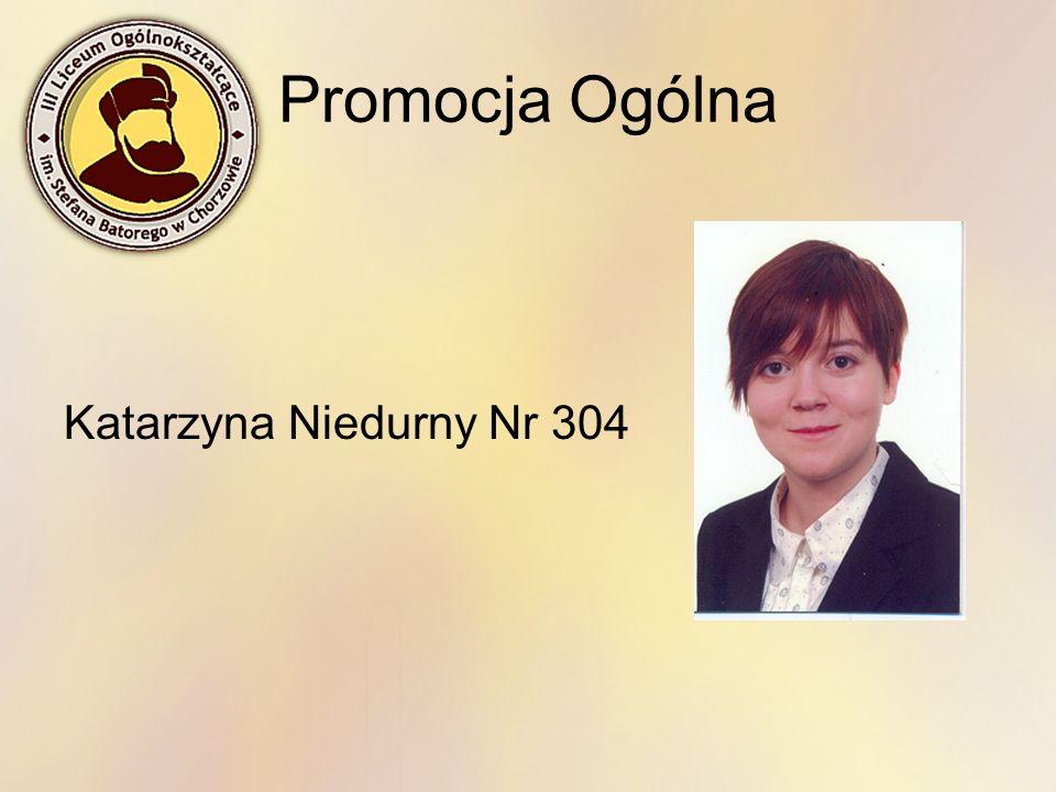 Promocja Ogólna Katarzyna Niedurny Nr 304