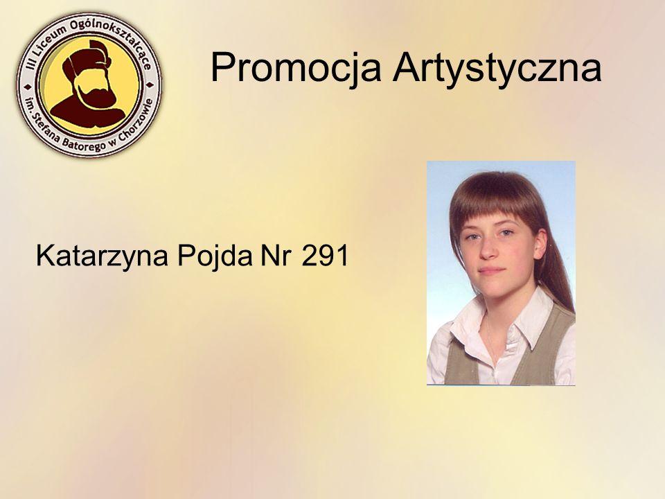Promocja Artystyczna Katarzyna Pojda Nr 291