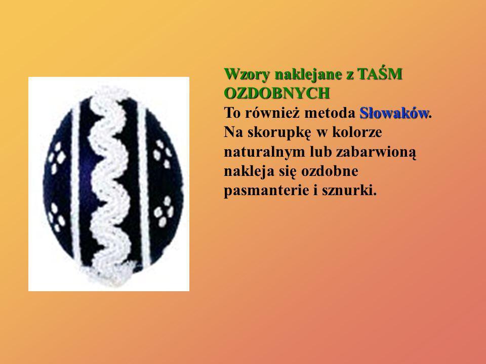 Wzory naklejane z TAŚM OZDOBNYCH To również metoda Słowaków