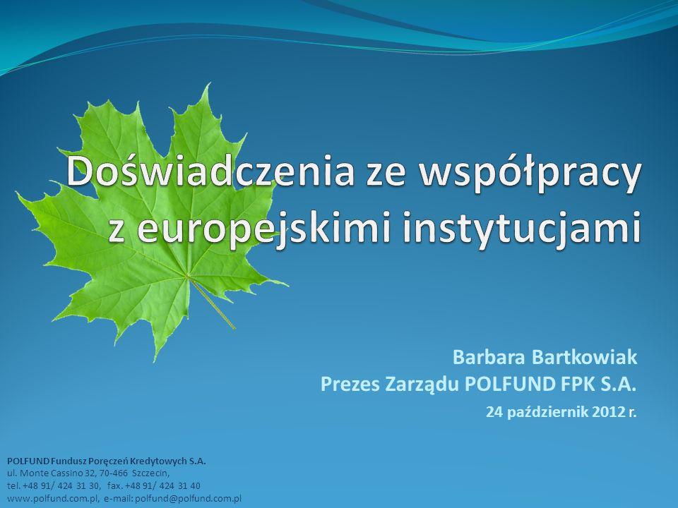 Doświadczenia ze współpracy z europejskimi instytucjami