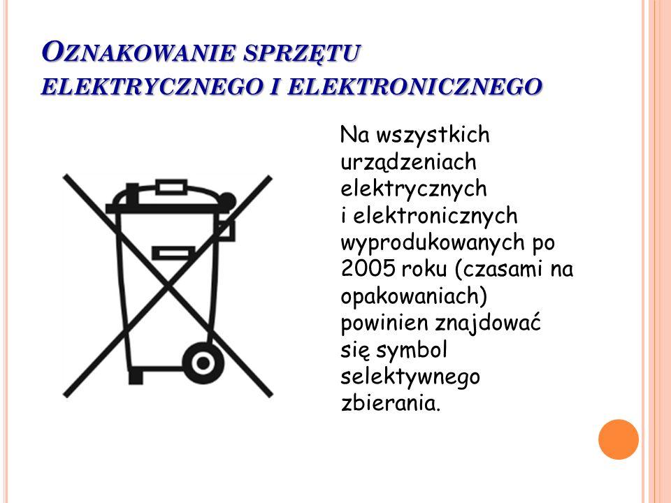 Oznakowanie sprzętu elektrycznego i elektronicznego