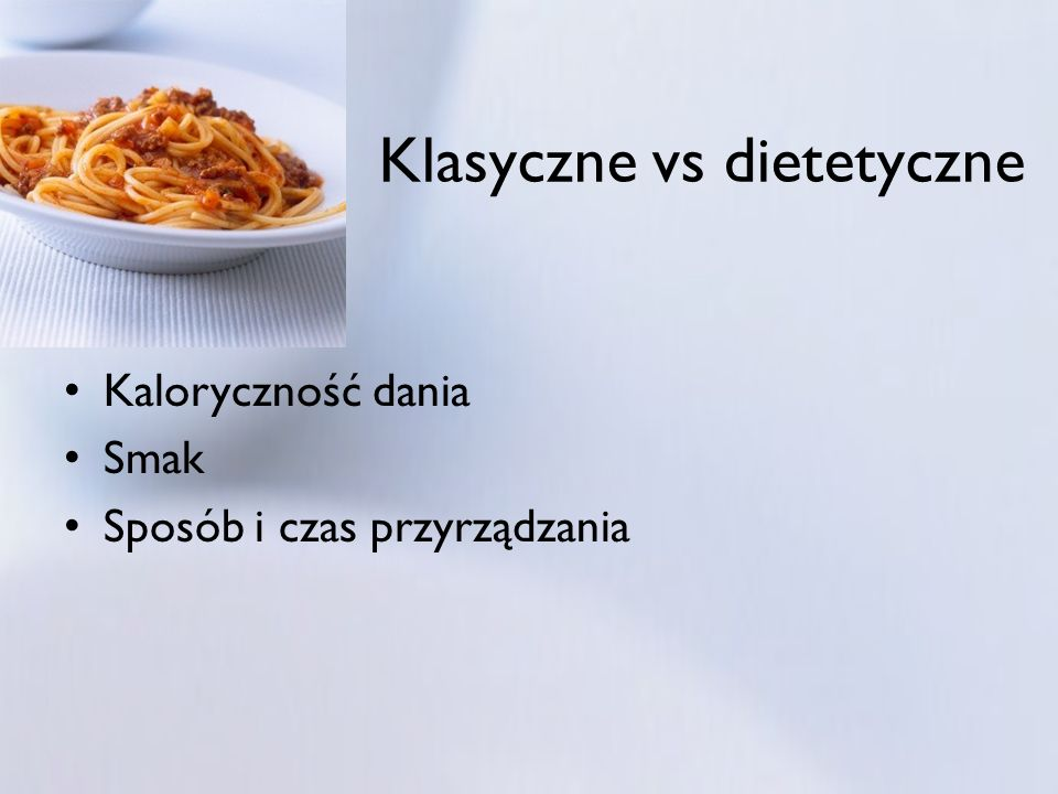 Klasyczne vs dietetyczne