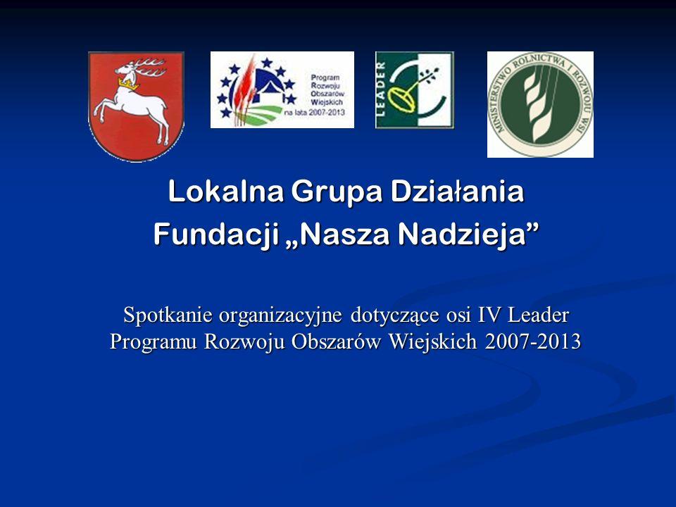 """Lokalna Grupa Działania Fundacji """"Nasza Nadzieja"""