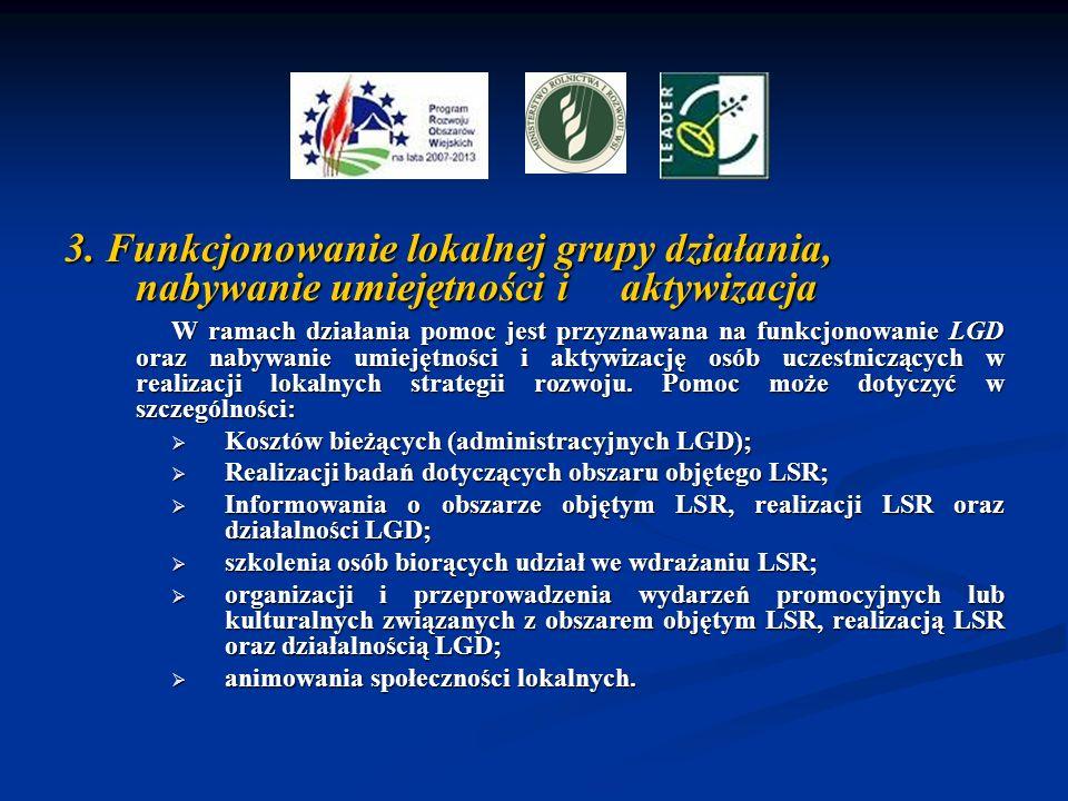 3. Funkcjonowanie lokalnej grupy działania, nabywanie umiejętności i aktywizacja