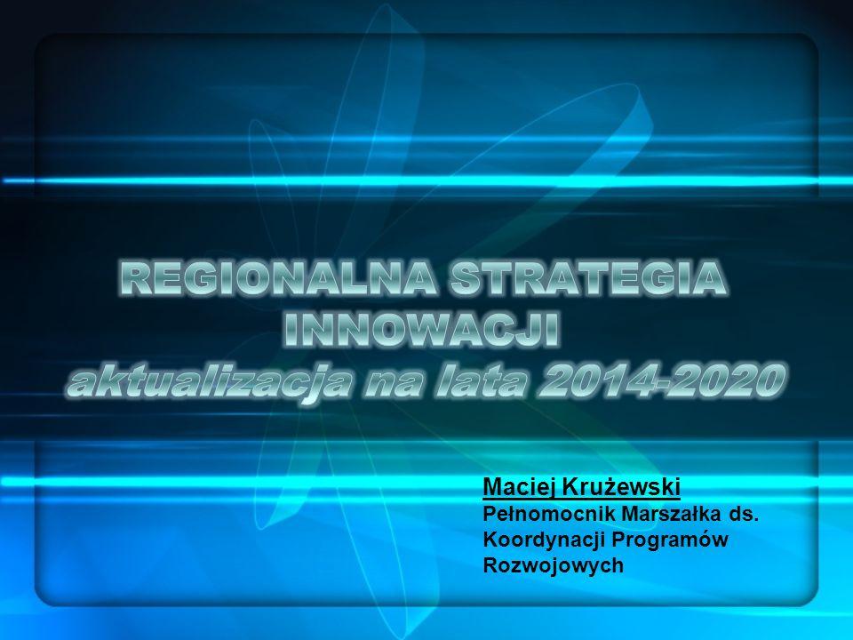 REGIONALNA STRATEGIA INNOWACJI aktualizacja na lata 2014-2020