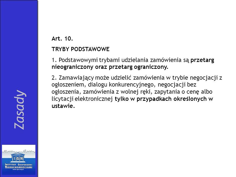 Zasady Art. 10. TRYBY PODSTAWOWE