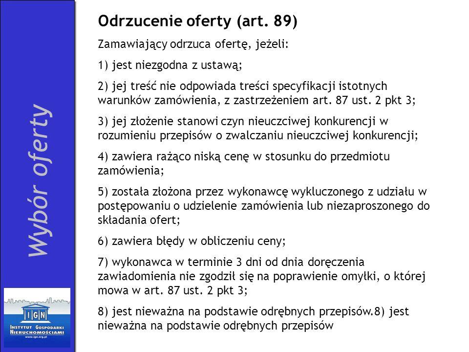 Wybór oferty Odrzucenie oferty (art. 89)