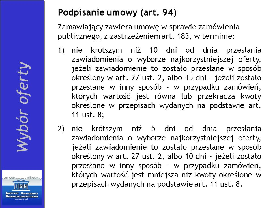 Wybór oferty Podpisanie umowy (art. 94)