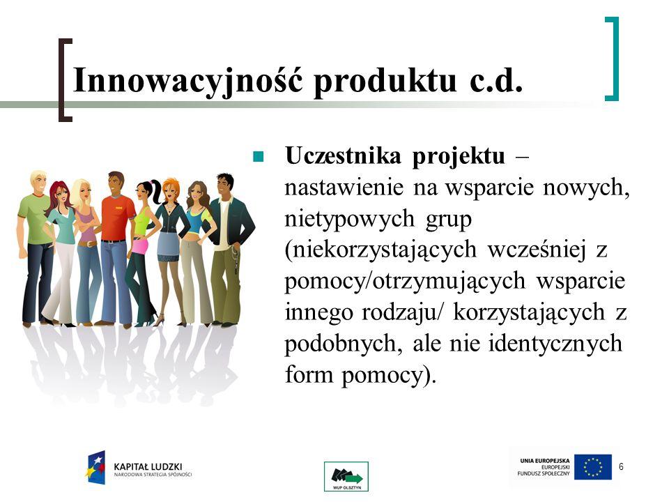 Innowacyjność produktu c.d.