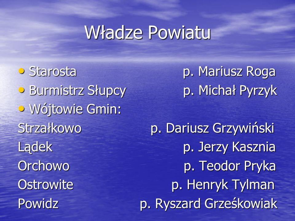Władze Powiatu Starosta p. Mariusz Roga