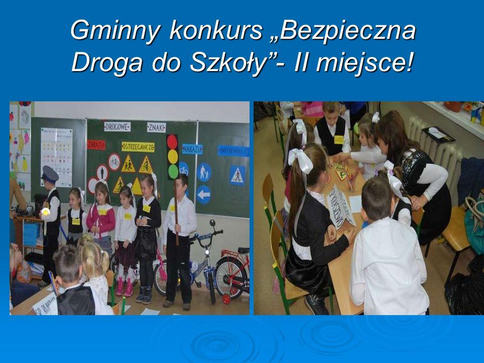 """Gminny konkurs """"Bezpieczna Droga do Szkoły - II miejsce!"""