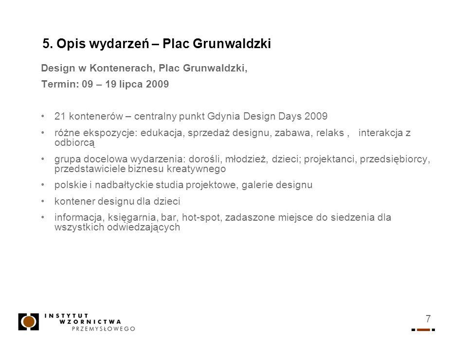 5. Opis wydarzeń – Plac Grunwaldzki