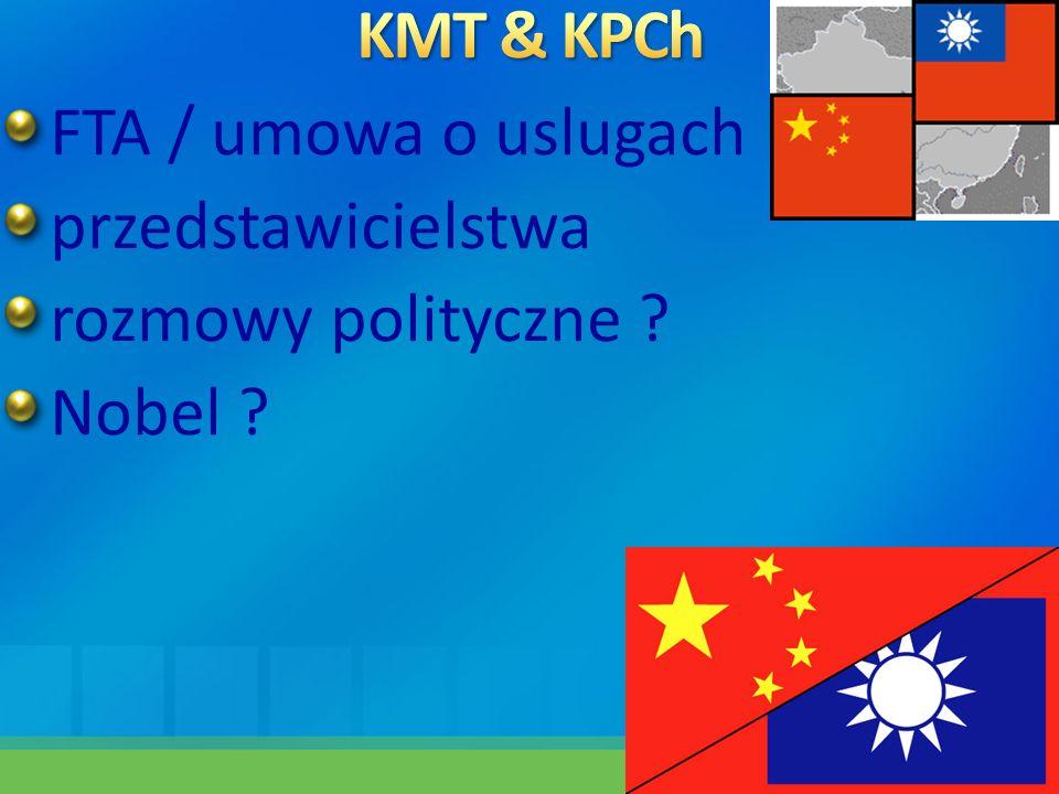 KMT & KPCh FTA / umowa o uslugach przedstawicielstwa