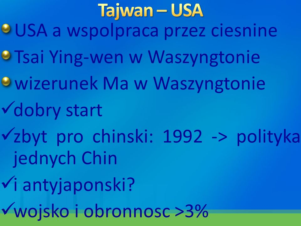 USA a wspolpraca przez ciesnine Tsai Ying-wen w Waszyngtonie