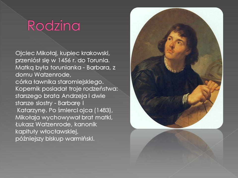 Rodzina Ojciec Mikołaj, kupiec krakowski, przeniósł się w 1456 r. do Torunia. Matką była torunianka - Barbara, z domu Watzenrode,