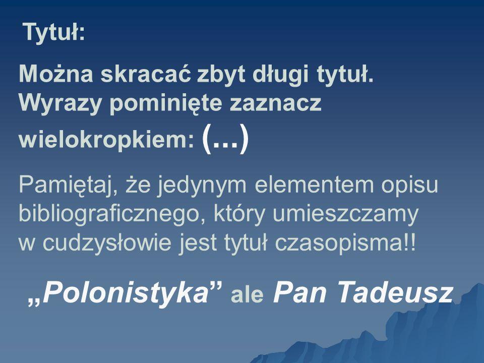 """Polonistyka ale Pan Tadeusz"