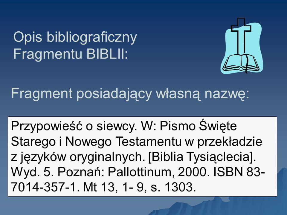 Opis bibliograficzny Fragmentu BIBLII: