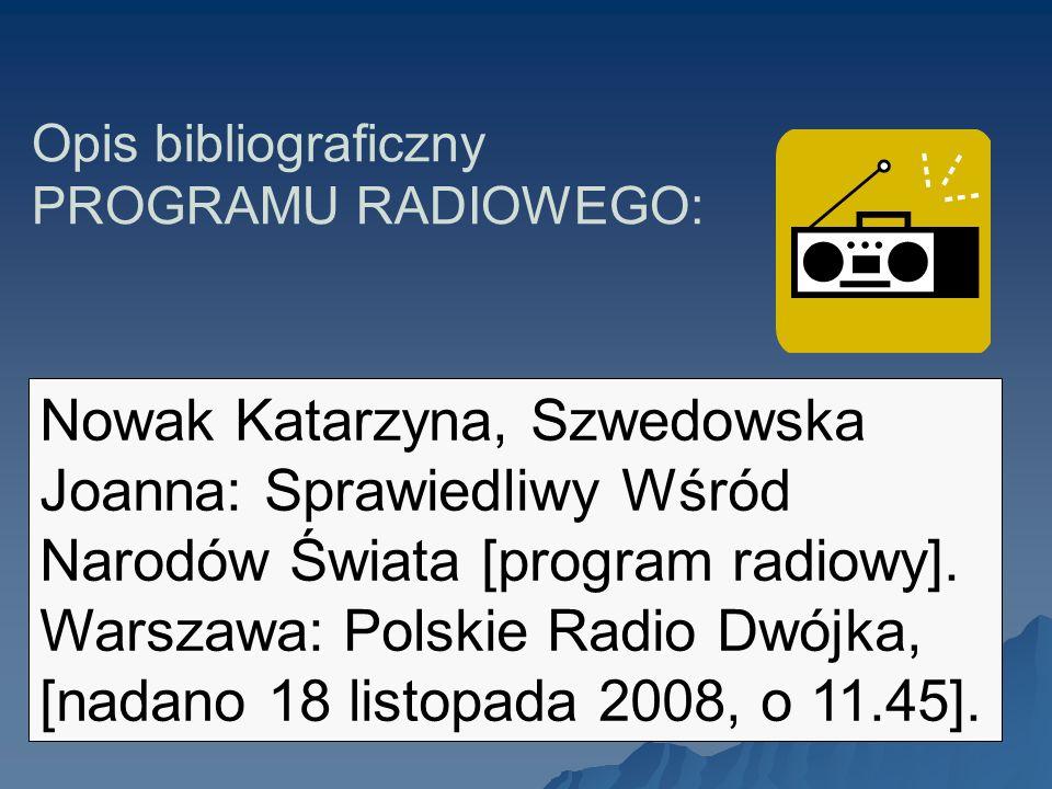 Opis bibliograficzny PROGRAMU RADIOWEGO: