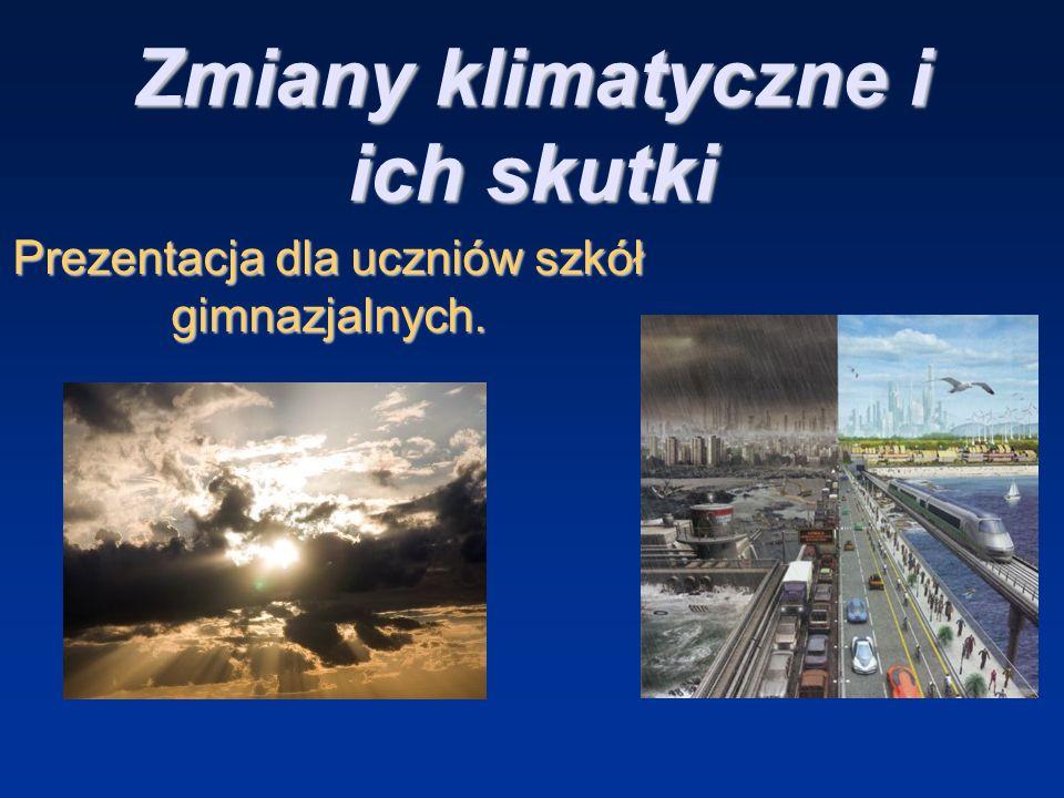 Zmiany klimatyczne i ich skutki