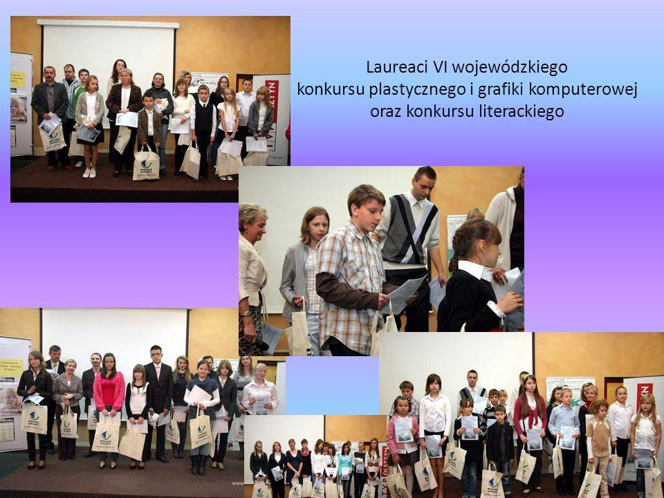 Laureaci VI wojewódzkiego konkursu plastycznego i grafiki komputerowej oraz konkursu literackiego