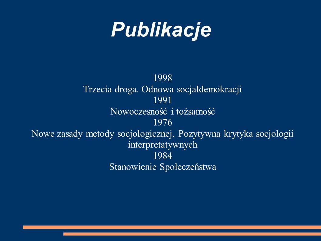 Publikacje 1998 Trzecia droga. Odnowa socjaldemokracji 1991