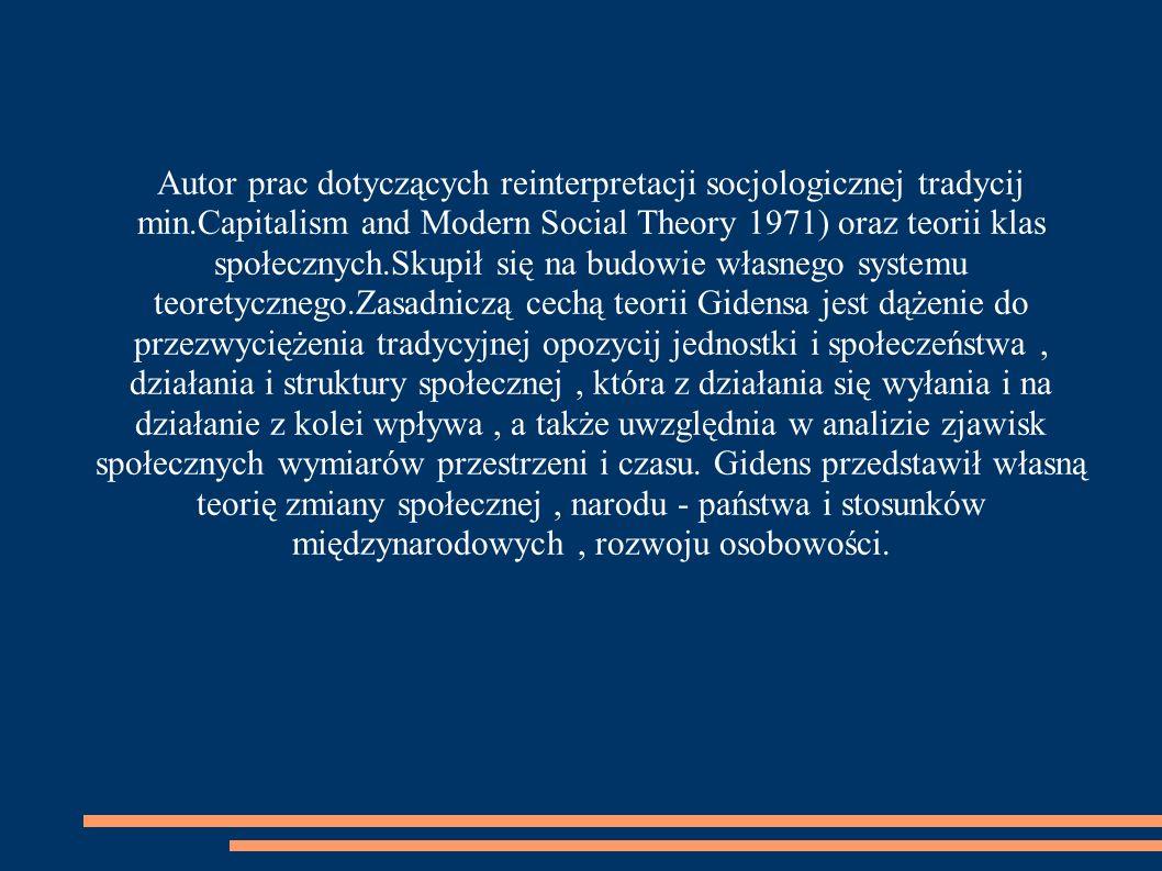 Autor prac dotyczących reinterpretacji socjologicznej tradycij min