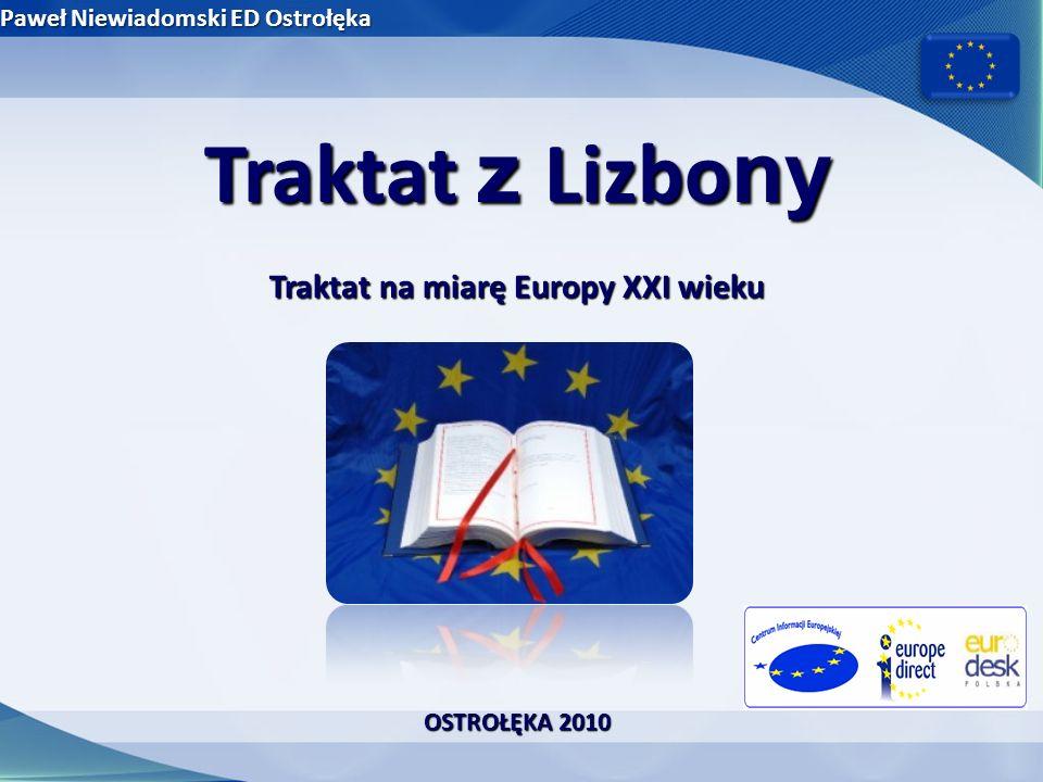 Traktat na miarę Europy XXI wieku
