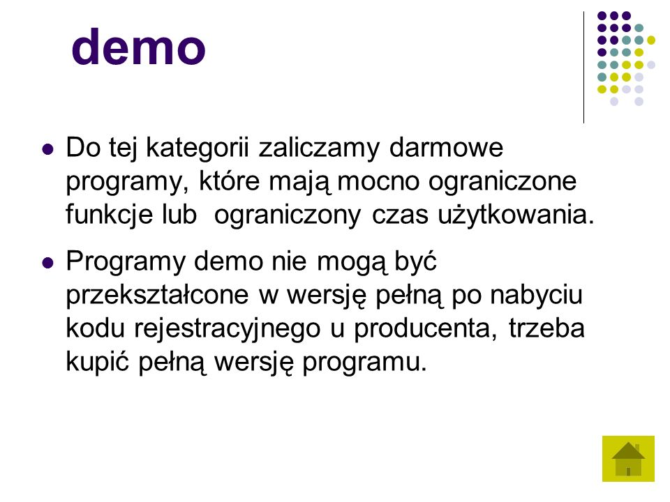 demo Do tej kategorii zaliczamy darmowe programy, które mają mocno ograniczone funkcje lub ograniczony czas użytkowania.