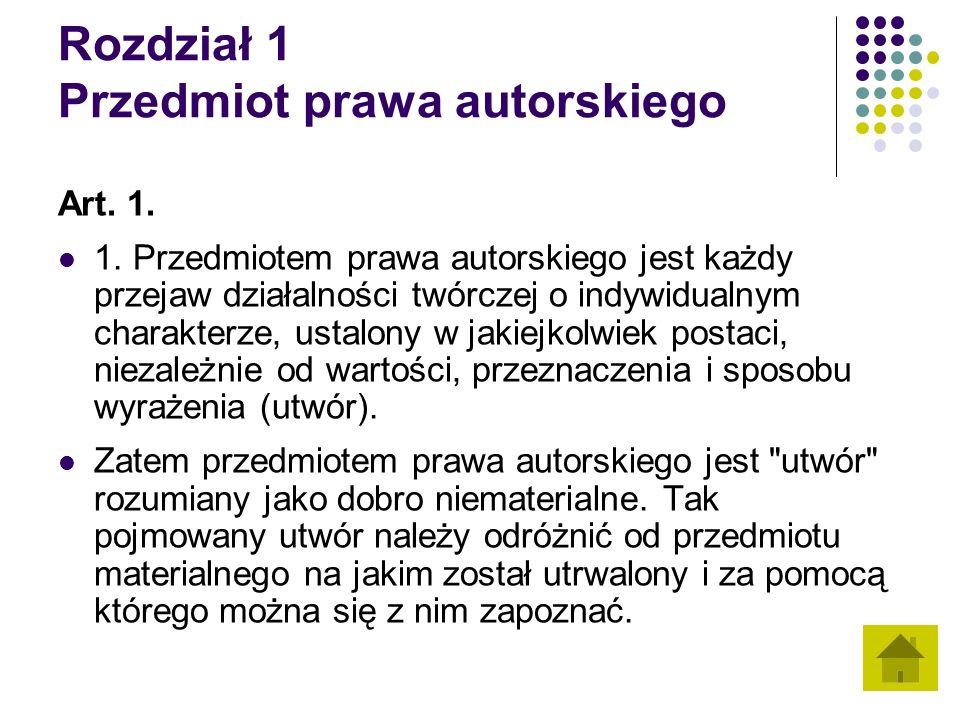 Rozdział 1 Przedmiot prawa autorskiego