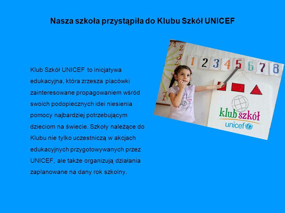 Nasza szkoła przystąpiła do Klubu Szkół UNICEF