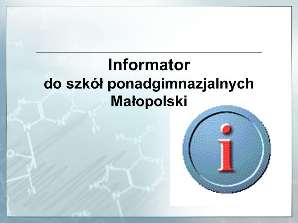 Informator do szkół ponadgimnazjalnych Małopolski