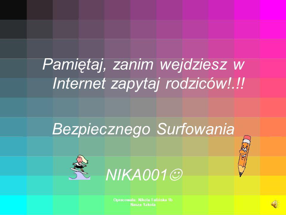 Opracowała: Nikola Falińska 1b