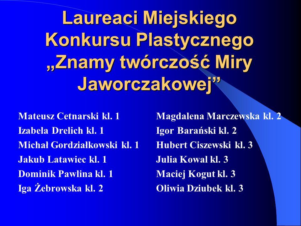 """Laureaci Miejskiego Konkursu Plastycznego """"Znamy twórczość Miry Jaworczakowej"""
