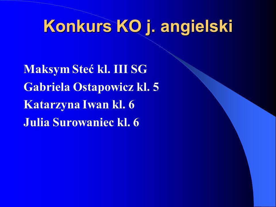 Konkurs KO j. angielski Maksym Steć kl. III SG