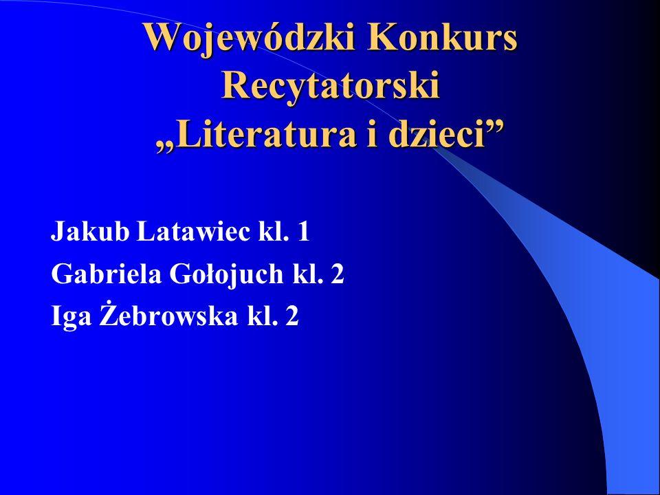 """Wojewódzki Konkurs Recytatorski """"Literatura i dzieci"""