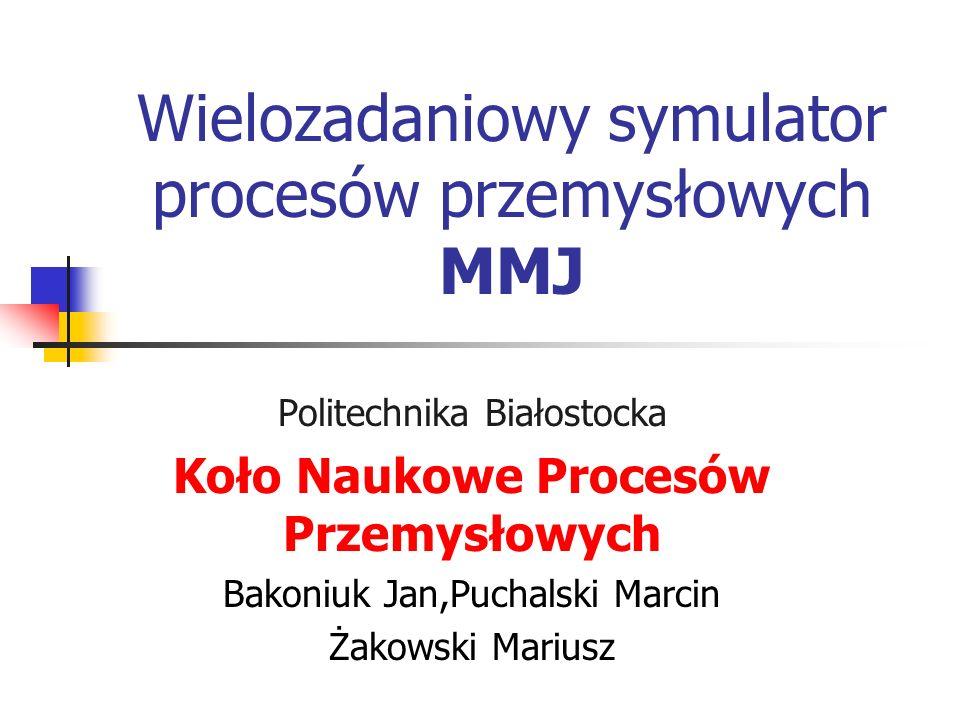 Wielozadaniowy symulator procesów przemysłowych MMJ