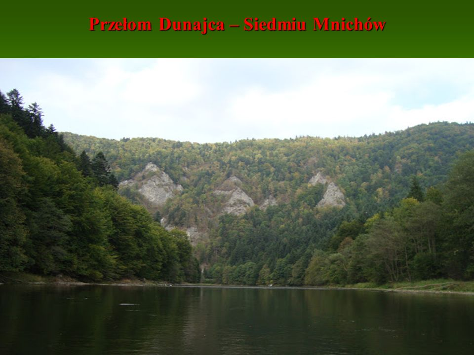 Przełom Dunajca – Siedmiu Mnichów