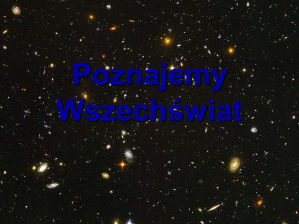 Poznajemy Wszechświat
