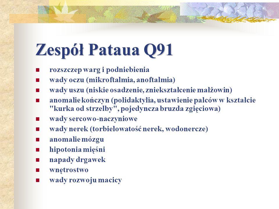 Zespół Pataua Q91 rozszczep warg i podniebienia