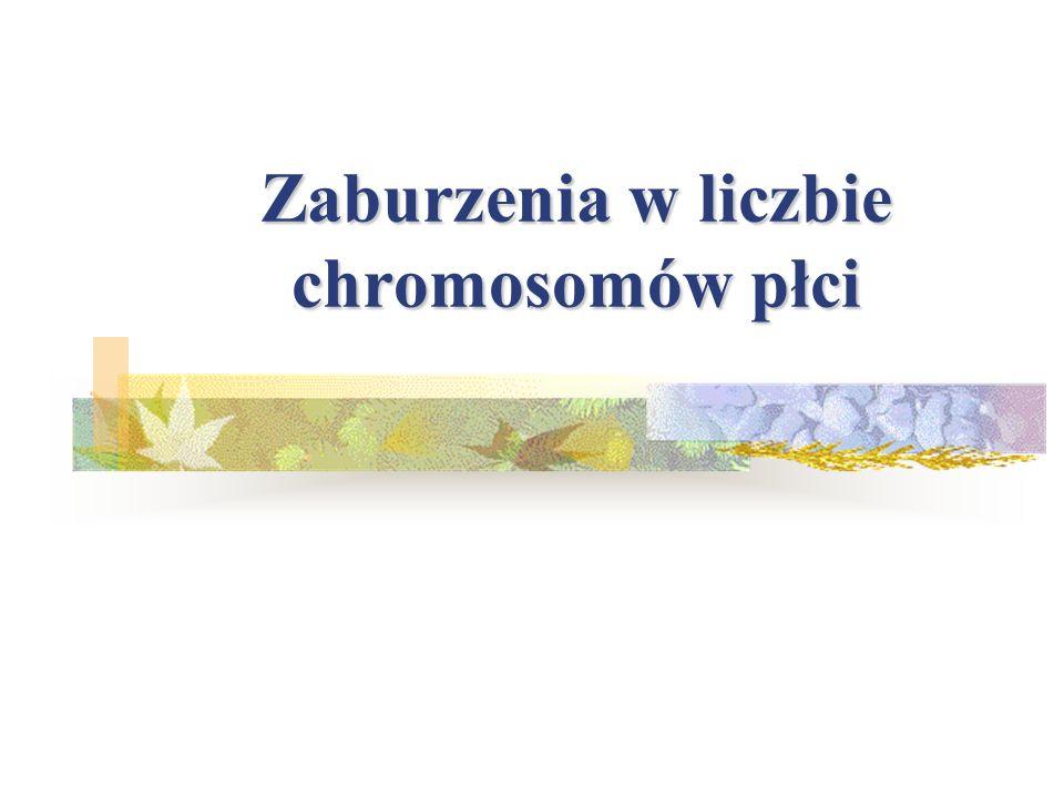 Zaburzenia w liczbie chromosomów płci