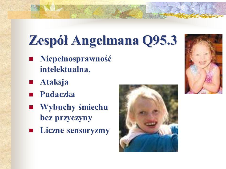 Zespół Angelmana Q95.3 Niepełnosprawność intelektualna, Ataksja