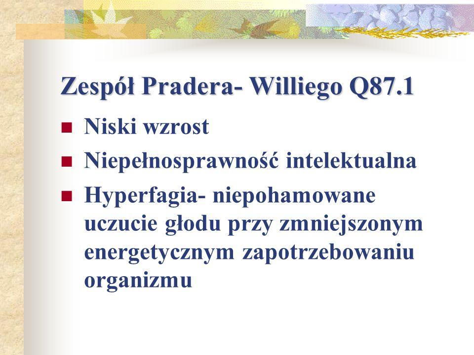 Zespół Pradera- Williego Q87.1