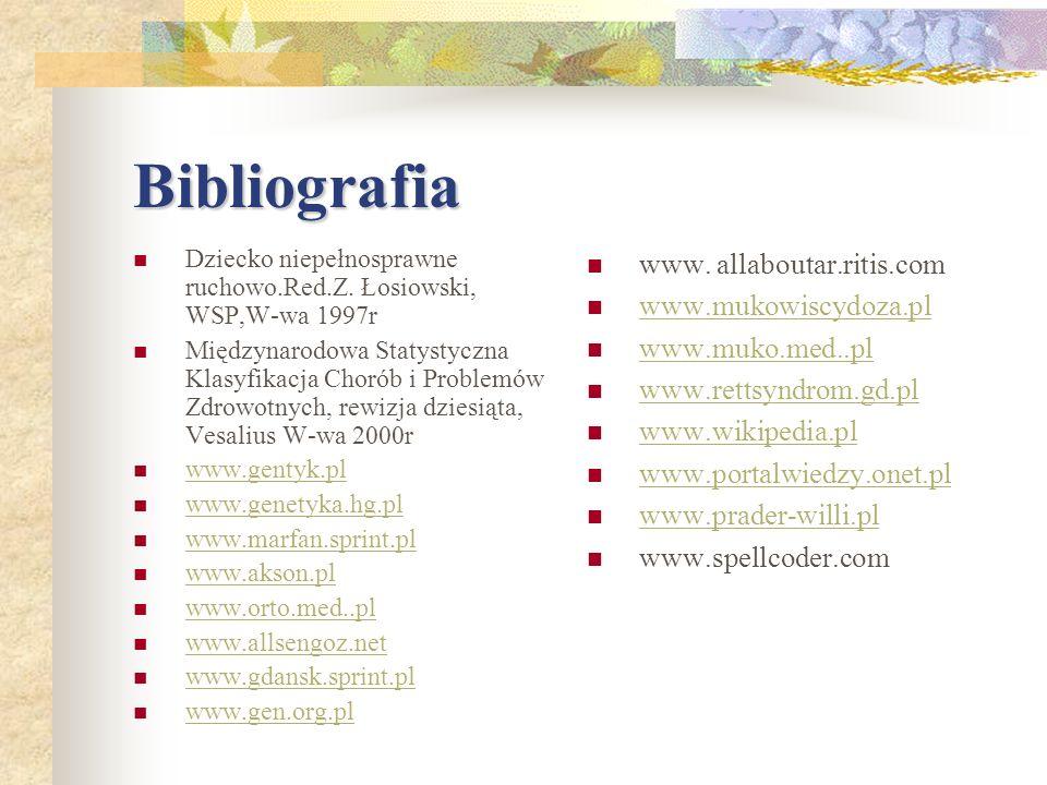 Bibliografia www. allaboutar.ritis.com www.mukowiscydoza.pl