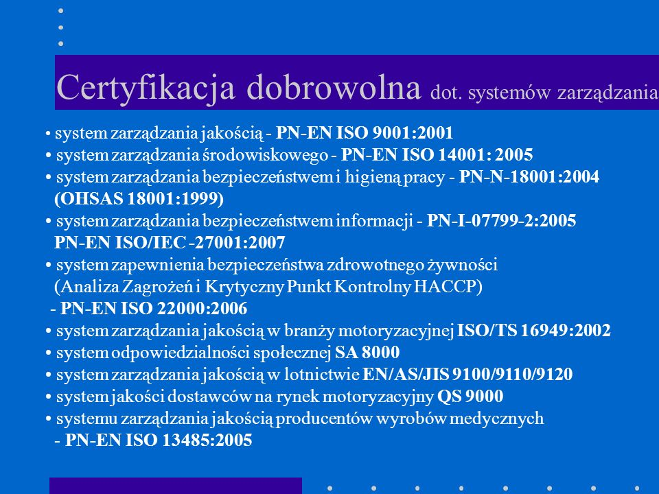 Certyfikacja dobrowolna dot. systemów zarządzania