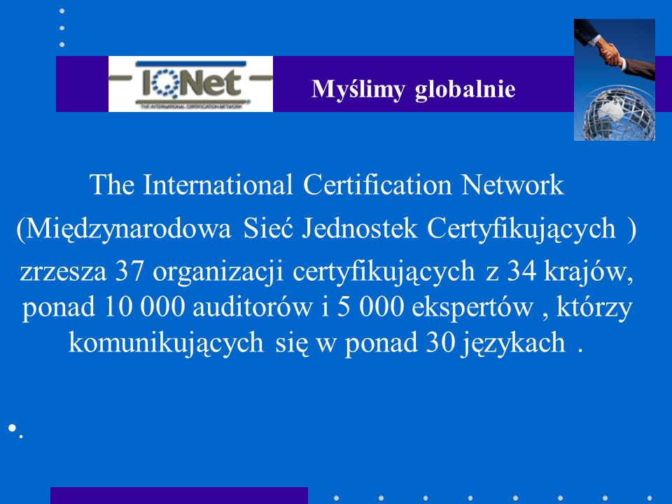 The International Certification Network