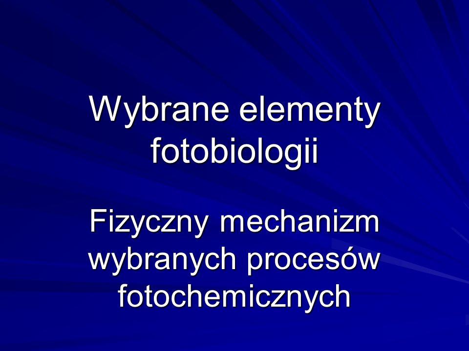 Wybrane elementy fotobiologii