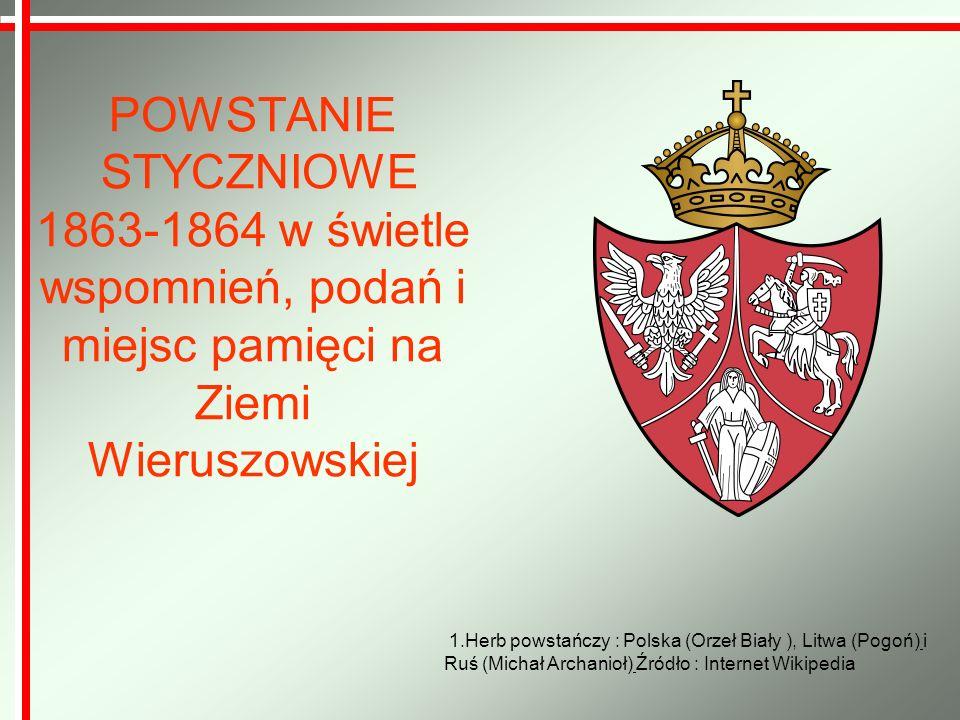 POWSTANIE STYCZNIOWE 1863-1864 w świetle wspomnień, podań i miejsc pamięci na Ziemi Wieruszowskiej